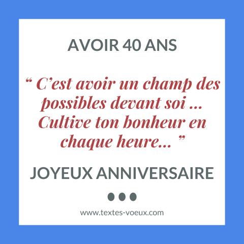 40 Ans Joyeux Anniversaire Texte Pour Souhaiter Une Bonne Fete