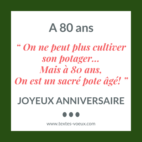 mod le de texte anniversaire 80 ans message original de souhaits. Black Bedroom Furniture Sets. Home Design Ideas